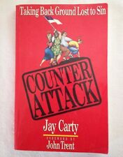 "Author Signed ""Counter Attack: Taking Back Ground Lost to Sin"" Jay Carty PB"