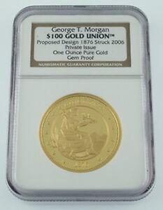 George T. Morgan Gold Union Proposed Design 1876 Struck 2006 Gem Proof 1 oz