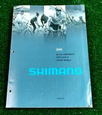 2006 Shimano Bicycle Components Trade Sales And Support Manual Dura Ace Xtr