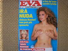 EVA EXPRESS 39 1985 IRA FURSTENBERG LINDA EVANS ROCK HUDSON RETTORE RIGHEIRA