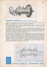 F&S Komet-Super Freilauf-Nabe Prospekt 50er J. ca. 1955 brochure Fichtel & Sachs