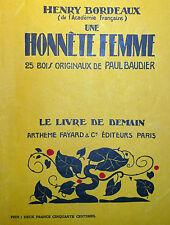 Le Livre de Demain H. Bordeaux Une Honnête Femme illustré P. Baudier Woodcuts