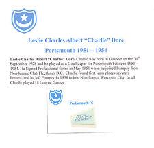 Charlie DORE Portsmouth 1951-1954 RARA Originale Firmato a Mano Taglio/Card