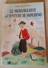 LE MERAVIGLIOSE AVVENTURE DI PAPERINO Francesco Bettini Ill. Salodini 1951