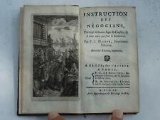 Livre ancien 1760 Instruction des Négociants, Ouvrage utile aux Juges et Consuls