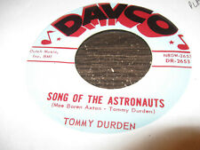 TOMMY DURDEN Song of the Astronauts / All the Blues in the World 45 DAVCO VG++