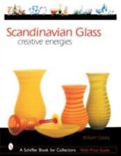 Scandinavian Glass: Creative Energies (Schiffer Book for Collectors)