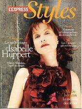 STYLES 2007: ISABELLE HUPPERT_CATHERINE DENEUVE_SINCLAIR_MARCEL WANDERS