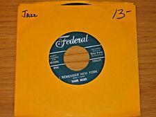 "JAZZ 45 RPM - HANK MARR - FEDERAL 12516 - ""I REMEMBER NEW YORK"" + ""EASY TALK"""