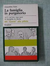 La famiglia in purgatorio di Gioacchino Forte Cose d'oggi 59 Ed.Bompiani 1968