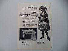 advertising Pubblicità 1960 MACCHINA PER CUCIRE SINGER 401 AUTOMATICA