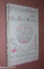 1946 JOHN & MARY & MISS ROSE BROWN. GRACE JAMES. HARDBACK. DUST WRAPPER.