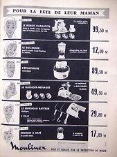 PUBLICITÉ 1960 MOULINEX NOUVEAU BATTEUR ROBOT CHARLOTTE HACHOIR ÉPLUCHEUR MIXER