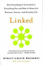 Linked : How Everything Is Connected to Everything Else and What It Means for...