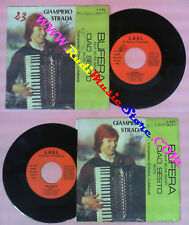 LP 45 7'' GIAMPIERO STRADA Bufera Ciao sesto LUMINASI LAEL MR124101 no cd mc dvd