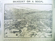 1899 newspaper w detailed image of SKAGWAY Alaska during the KLONIDIKE GOLD RUSH