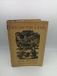 Life On The Land Fred Kitchen woodcuts Frank ormrod vintage hardback