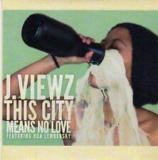 (CE431) J Viewz, This City Means No Love ft Noa Lembersky - 2010 DJ CD