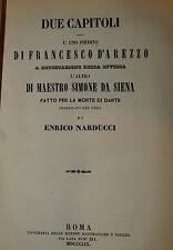 Critica, Narducci: Due Capitoli D'Arezzo: Invidia - da Siena: Morte Dante 1859