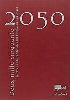 2050 T.9 ; Amérique, Américains, Américaines Collectif