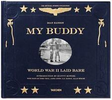 My Buddy: World War II Laid Bare by