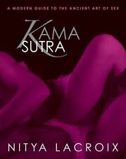 Kama Sutra: A Modern Guide to the Ancient Art of Sex