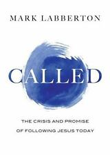 Called : Living As God's People in the World by Mark Labberton (2014, Hardcover)