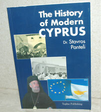 The History of Modern Cyprus 2005 Dr Stavros Panteli - Unread NearAsNew