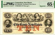 $10 1850-60s Connecticut, New Haven Remainder PMG GEM UNCIRCULATED 65 EPQ- WOW!