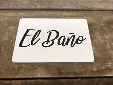 BATHROOM SPANISH EL BANO Restroom Door Wall Sign Plaque Unisex