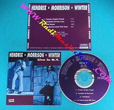 CD JIMI HENDRIX JIM MORRISON JOHNNY WINTER Live in N Y 1995 (Xs8) no lp mc dvd