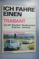 Ich fahre einen Trabant Typ 601~~ mit Kontroll- und Reparaturtips