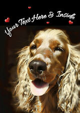 PERSONALISED COCKER SPANIEL DOG VALENTINE BIRTHDAY etc CARD Illus Inside A5 size