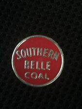 """New listing Coal Mine Scatter Tag Trade Name """"Southern Belle"""" By Island Creek Red Jacket Wv"""