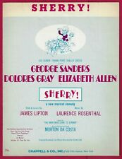 """George Sanders """"SHERRY"""" Dolores Gray / James Lipton 1967 FLOP Tryout Sheet Music"""