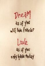 Flour Sack Kitchen Towel with Machine Embroidery Design - Dream As If....