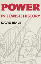 Power and Powerlessness in Jewish History by David Biale (1986, Paperback)