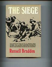THE SIEGE( Kut-el-Amarah Mesopotamia 1916) R Braddon, US 1st HBdj  VG