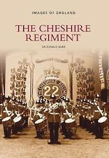 The Cheshire Regiment (Images of England)-ExLibrary