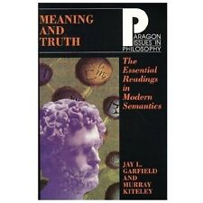 Meaning and Truth: Essential Readings in Modern Semantics (Paragon Issues in