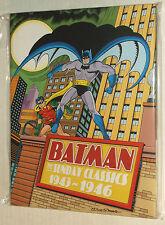 BATMAN SUNDAY CLASSICS 1943-1946 color newspaper strips BOB KANE hc 1st ed 2007