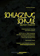 Schlagzeugschule Andreas Schwarz, Band I • Ausgabe 2.0 • Schlagzeug lernen