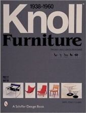 A Schiffer Design Book: Knoll Furniture, 1938-1960 by Linda Rouland and...