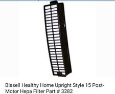Bissell HEPA filter Style 15 Healthy Home Vacuum HEPA #3282C