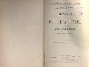 Manuale Oculistica Pratica Giuseppe Ovio Medici Pratici Studenti Vallardi 1903