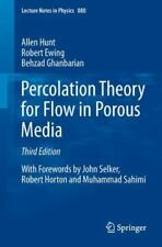 Percolation Theory for Flow in Porous Media 880 by Behzad Ghanbarian, Allen...