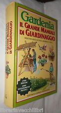 GARDENIA Il grande manuale di giardinaggio Mese per mese in casa giardino Orto