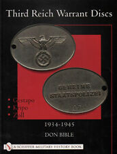 Third Reich Warrant Discs : 1934-1945  with over 90 color photos
