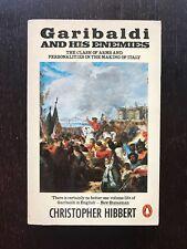 Garibaldi and his enemies - Christopher Hibbert [libro storia]