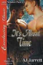 Nehalem Pack: It's about Time Bk. 23 by A. J. Jarrett (2015, Paperback)